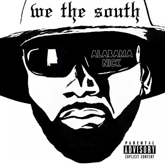 Alabama Nick – We The South