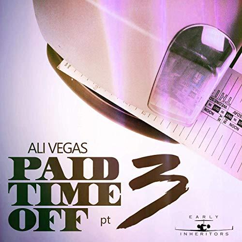 Ali Vegas – P.T.O. 3