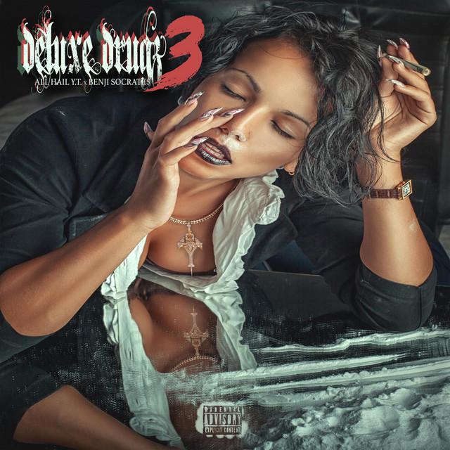 All Hail Y.T. & Benji Socrate$ – Deluxe Drugz Vol. III