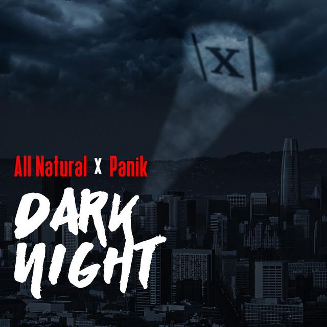 All Natural & Panik – Dark Night