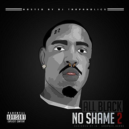 AllBlack - No Shame 2