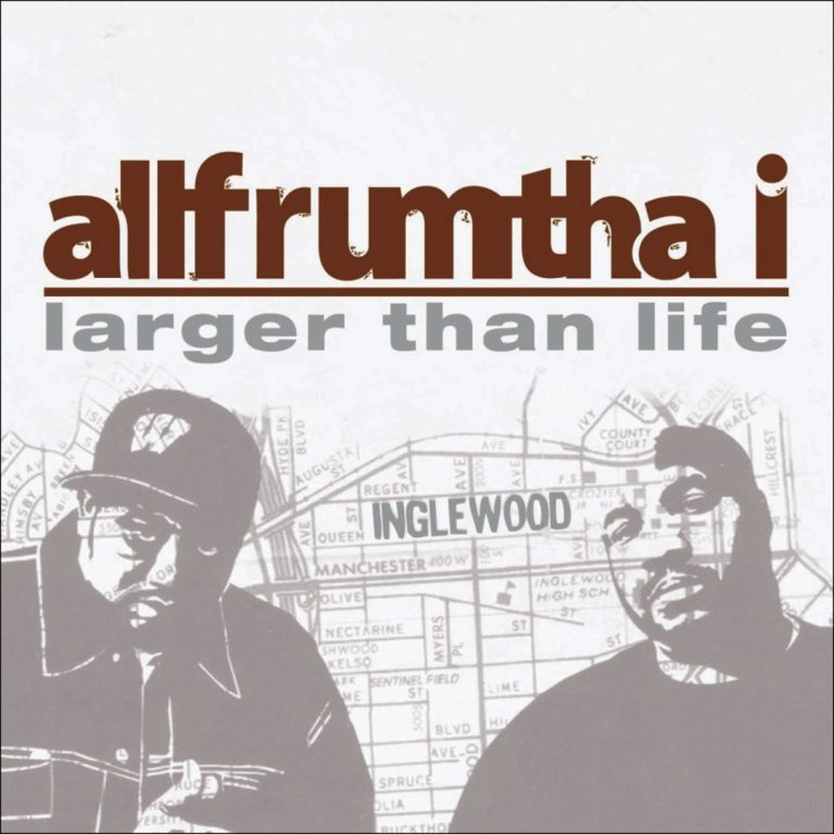 AllFrumTha i – Larger Than Life
