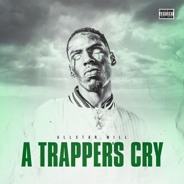AllStar Will – A Trapper's Cry