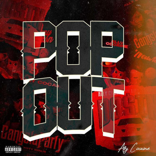 Ally Cocaine – Pop Out