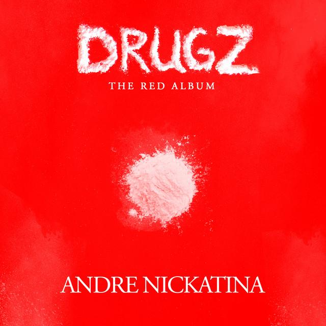 Andre Nickatina – Drugz
