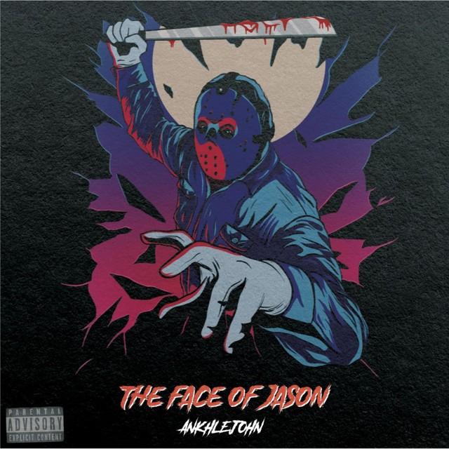 Ankhlejohn – The Face Of Jason