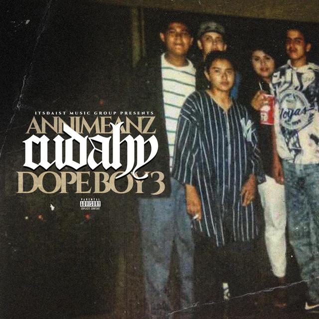 Annimeanz – Cudahy Dopeboy 3