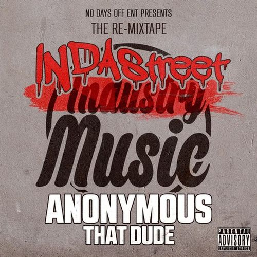Anonymous That Dude - Indastreet Music