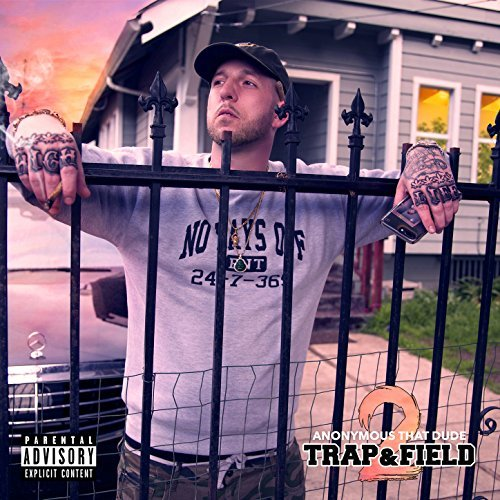 Anonymous That Dude – Trap & Field 2