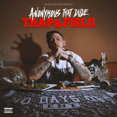 Anonymous That Dude – Trap & Field