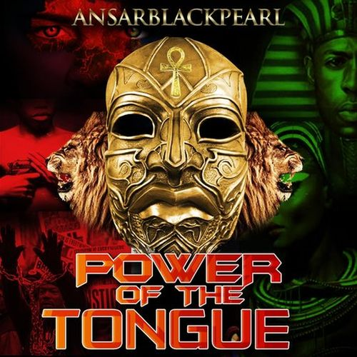 AnsarBlackPearl – Power Of The Tongue