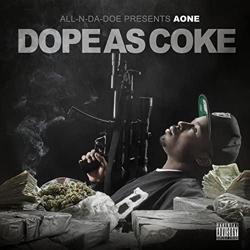 Aone - Dope As Coke