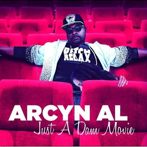 Arcyn Al – Just A Dam Movie