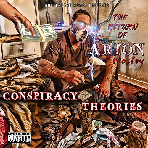 Arion Mosley – Conspiracy Theories