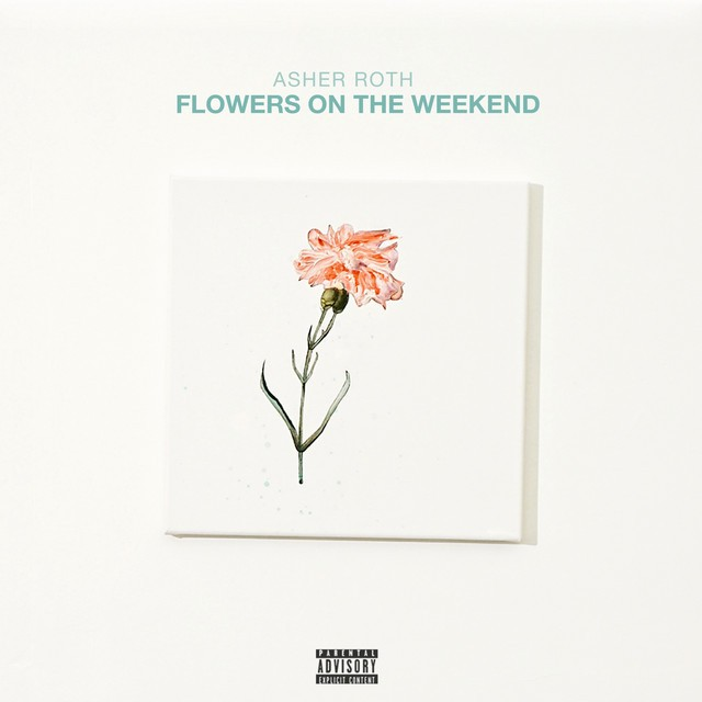 Asher Roth – Flowers On The Weekend