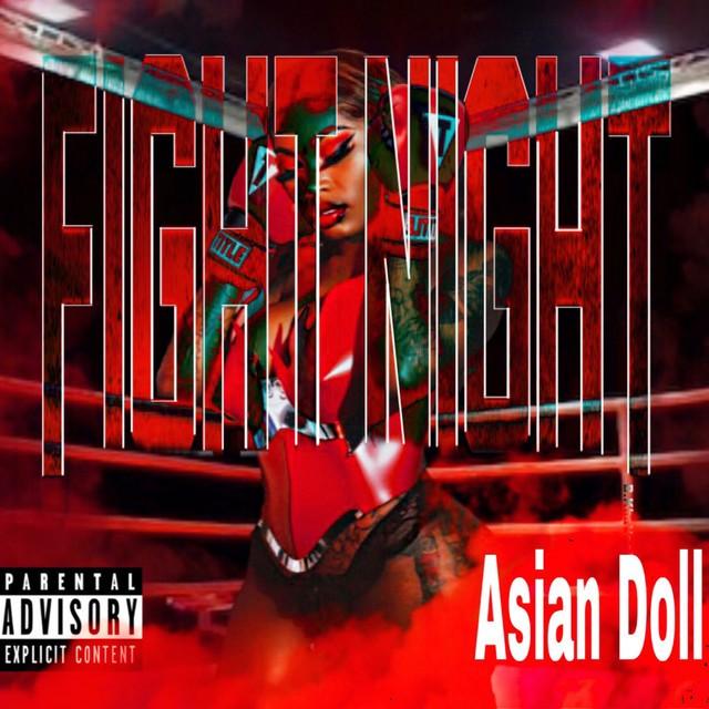 Asian Doll – Fight Night