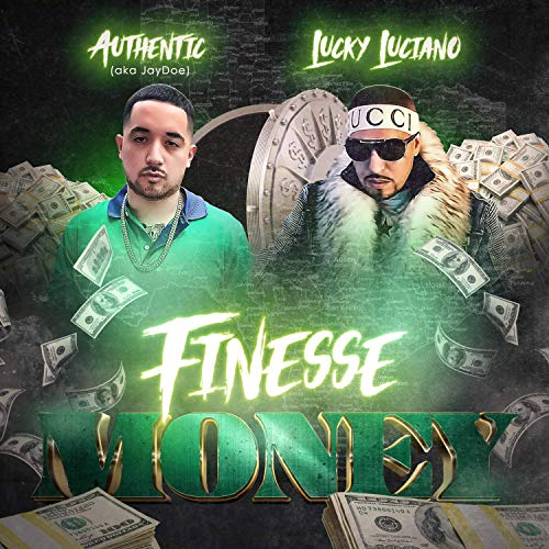 Authentic & Lucky Luciano – Finesse Money