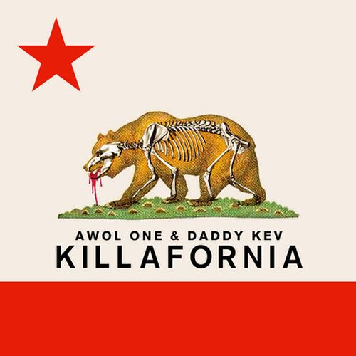 Awol One & Daddy Kev – Killafornia – EP