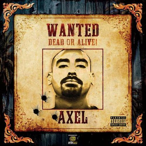 Axel - Wanted Dead Or Alive