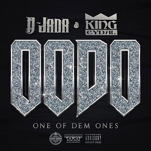 B-Jada & King Cydal – One Of Dem Ones