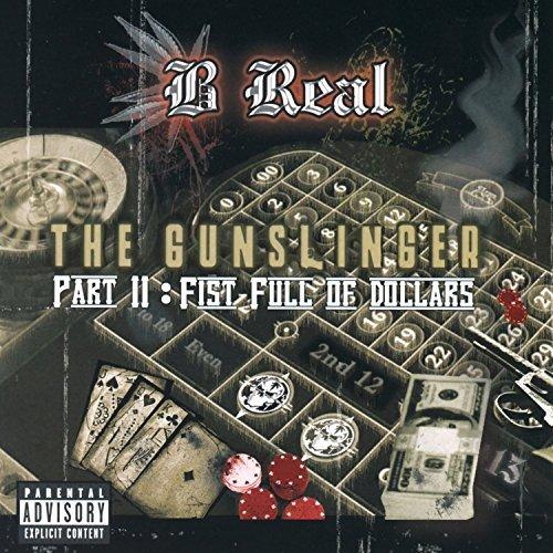 B-Real – The Gunslinger, Pt. II: Fist Full Of Dollars