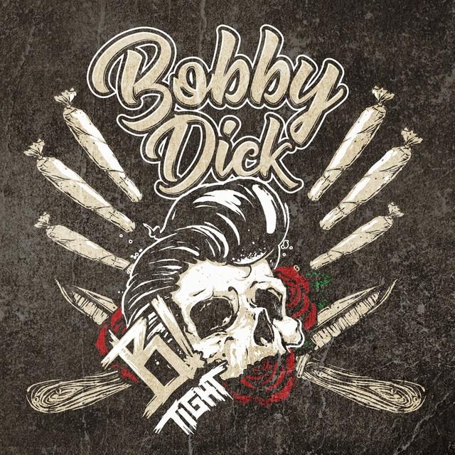 B-Tight – Bobby Dick