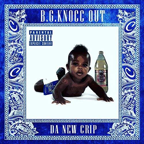 B.G. Knocc Out - Da New Crip