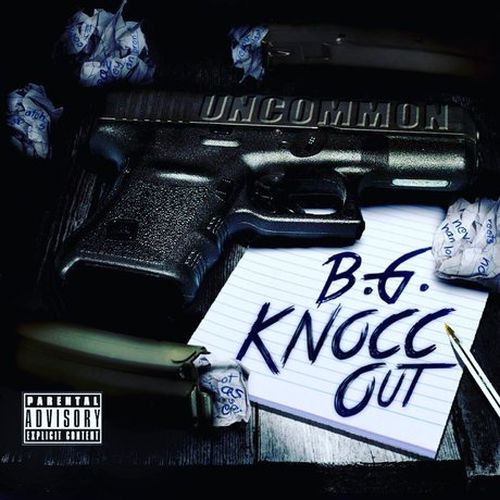 B.G. Knocc Out – Uncommom