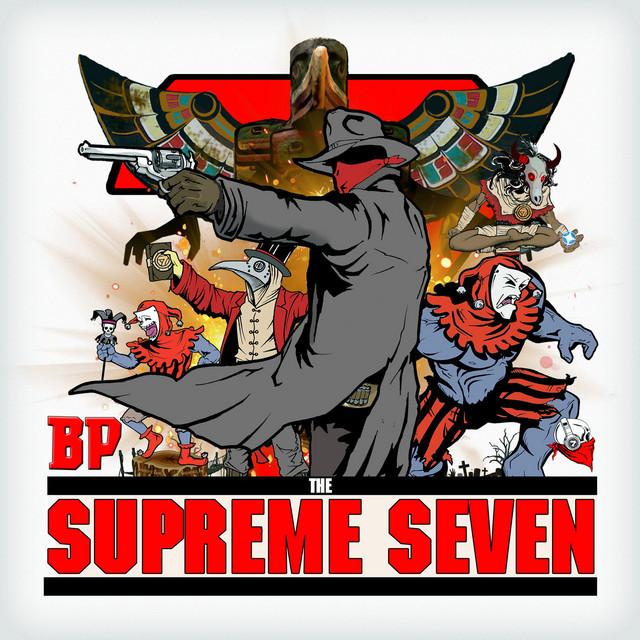 BP – The Supreme Seven