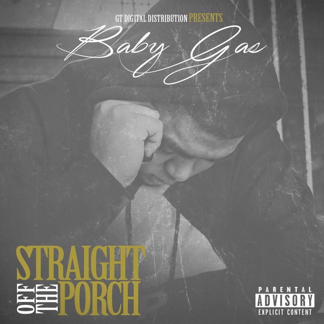 Baby Gas - Straight Off The Porch