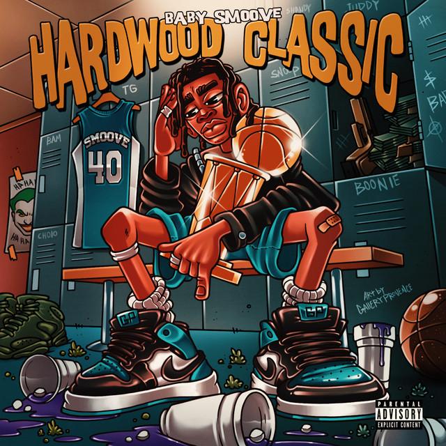 Baby Smoove – Hardwood Classic