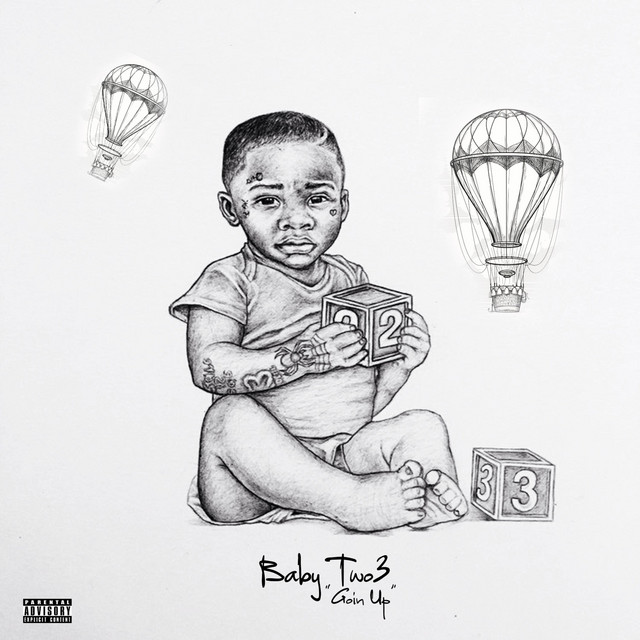 Baby Two3 – GOIN UP