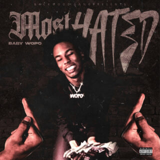 Baby Wopo - Most Hated