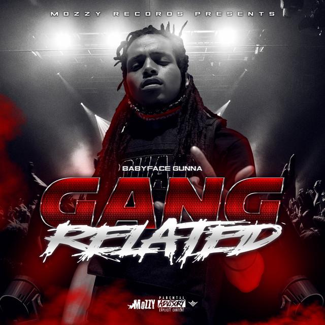 BabyFace Gunna – Gang Related – EP