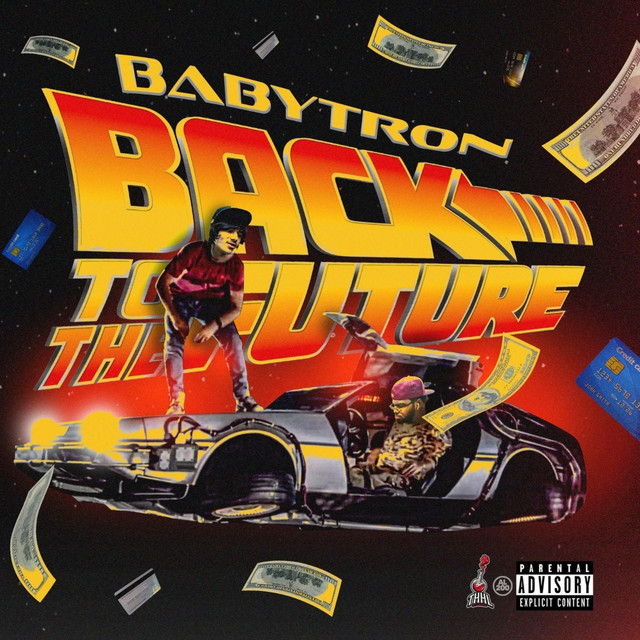 BabyTron - Back To The Future
