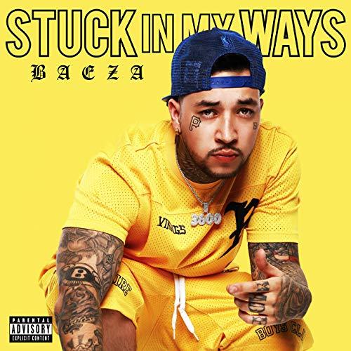 Baeza – Stuck In My Ways