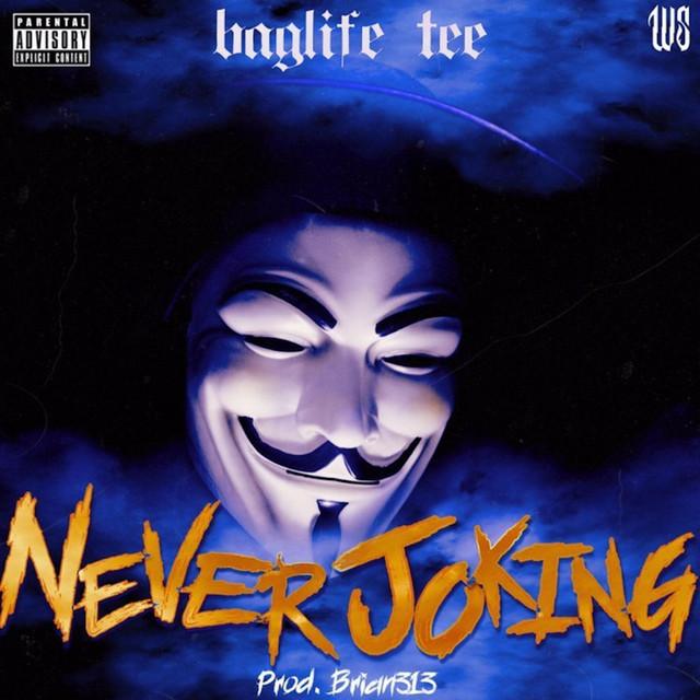 Baglife Tee – Never Joking