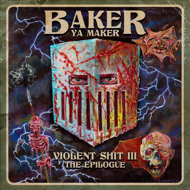 Baker Ya Maker – Violent Shit III: The Epilogue