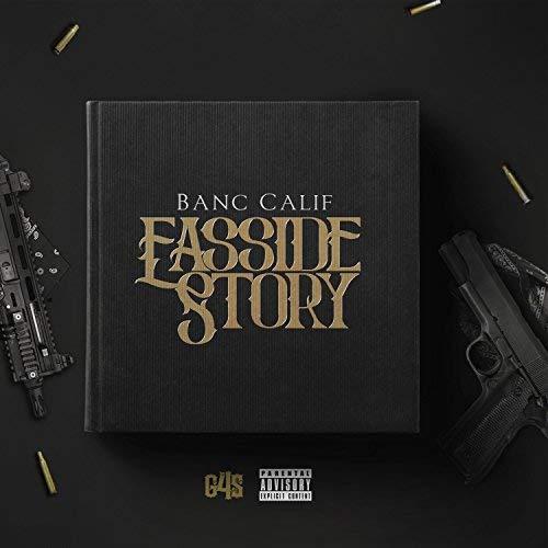 Banc Calif – Easside Story