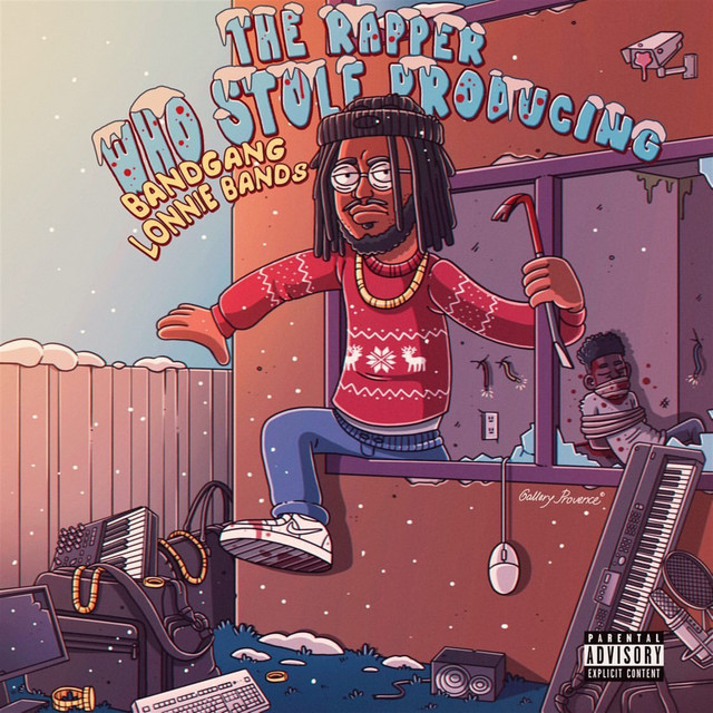 BandGang Lonnie Bands – The Rapper Who Stole Producing – EP