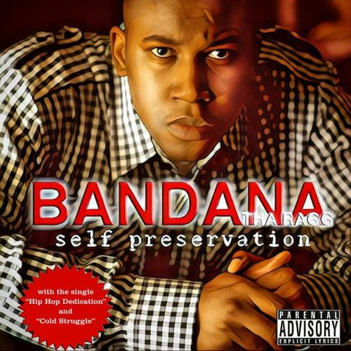 Bandana Tha Ragg – Self Preservation