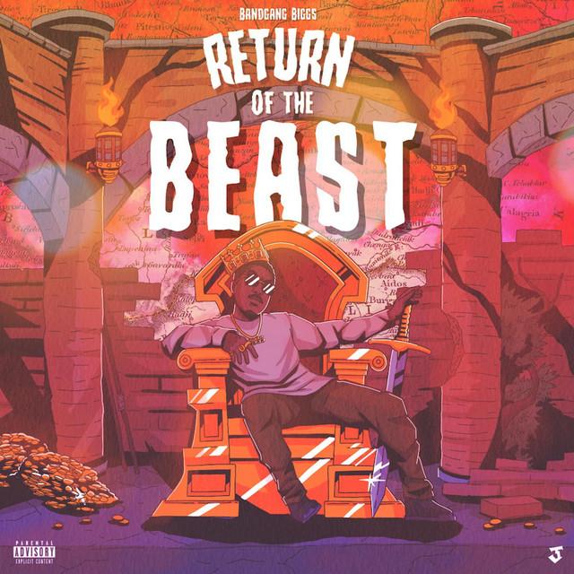 Bandgang Biggs – Return Of The Beast