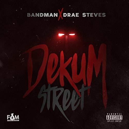 Bandman & Drae Steves – Dekum Street