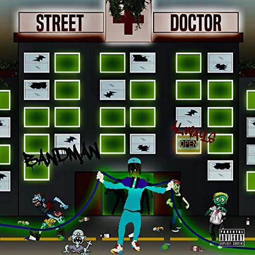 Bandman – Street Doctor