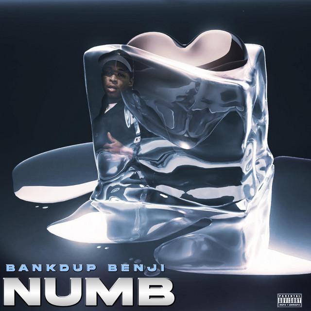Bank'd Up Benji – Numb