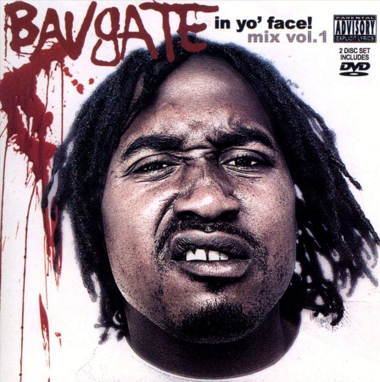Bavgate – In Yo Face Mix Vol.1