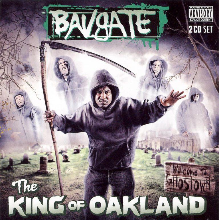 Bavgate – The King Of Oakland