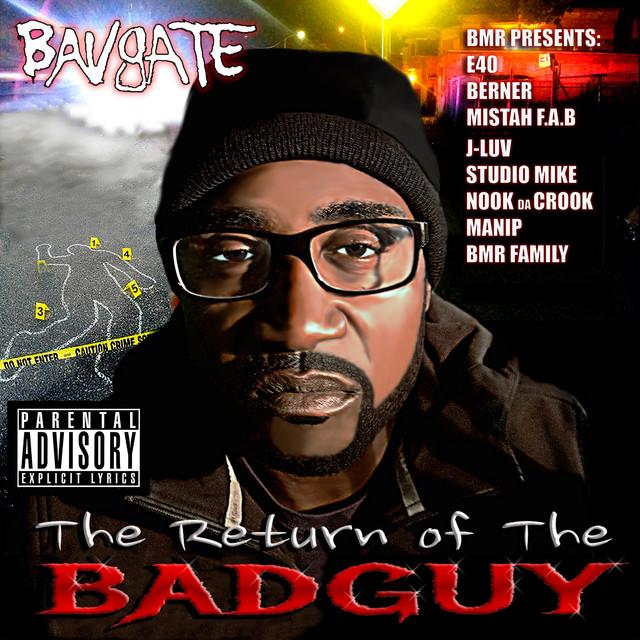 Bavgate – The Return Of The Badguy