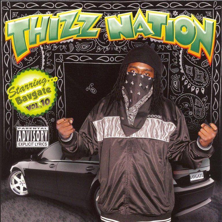 Bavgate – Thizz Nation Vol. 10 – Starring…Bavgate