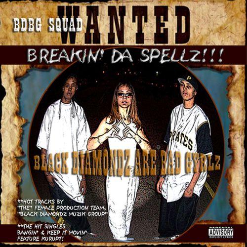 Bdbg Squad – Wanted: Breakin' Da Spellz!